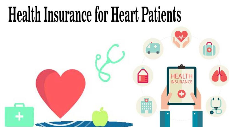 Health Insurance for Heart Patients