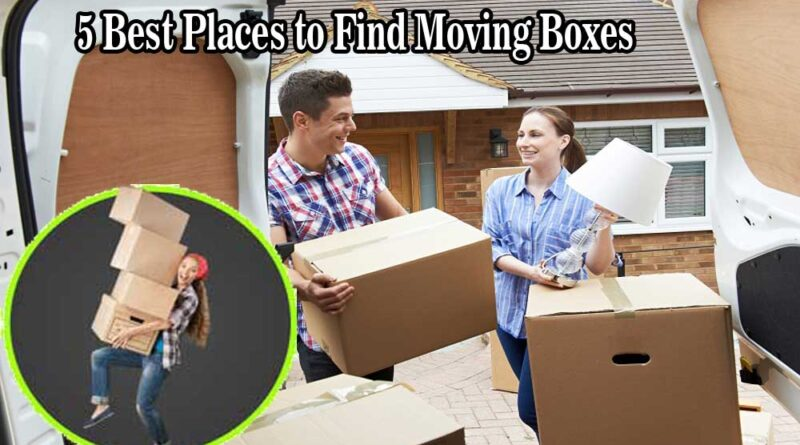 5 Best Places to Find Moving Boxes