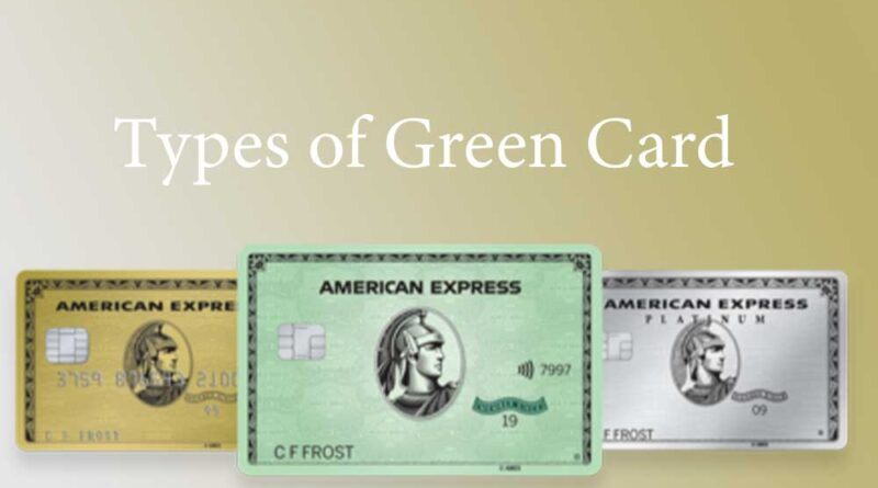 Types of Green Card