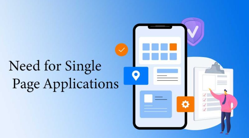 Need for Single Page Applications