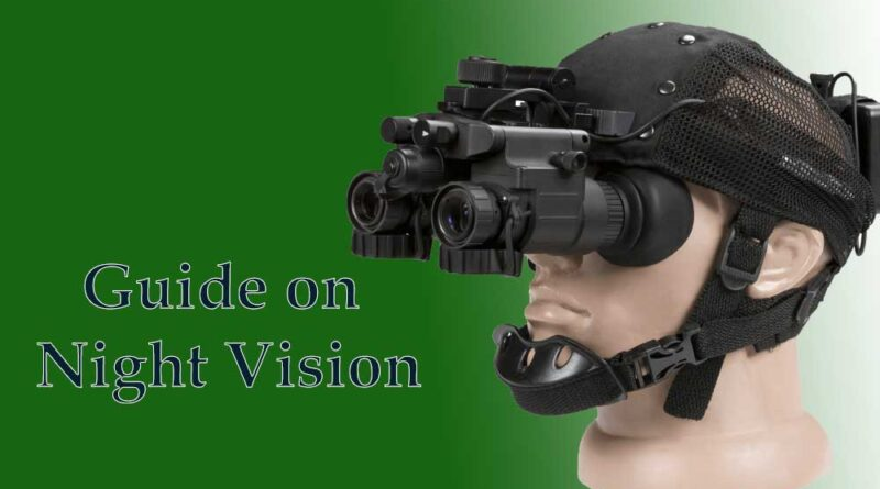 Guide on Night Vision