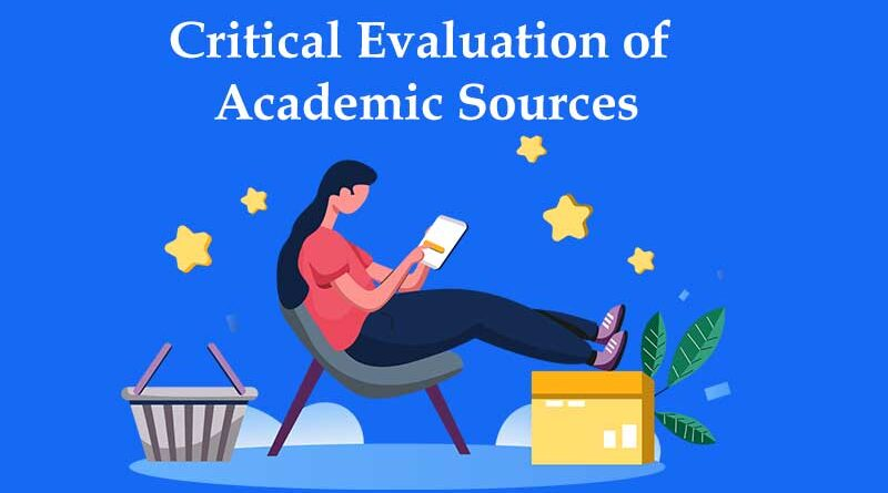 Critical Evaluation of Academic Sources